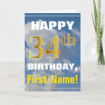[ Thumbnail: Bold, Cloudy Sky, Faux Gold 34th Birthday + Name Card ]