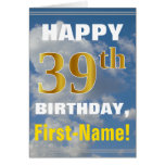 [ Thumbnail: Bold, Cloudy Sky, Faux Gold 39th Birthday + Name ]