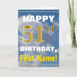 [ Thumbnail: Bold, Cloudy Sky, Faux Gold 51st Birthday + Name Card ]