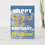 [ Thumbnail: Bold, Cloudy Sky, Faux Gold 52nd Birthday + Name Card ]