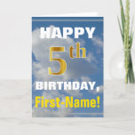 [ Thumbnail: Bold, Cloudy Sky, Faux Gold 5th Birthday + Name Card ]
