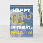 [ Thumbnail: Bold, Cloudy Sky, Faux Gold 62nd Birthday + Name Card ]