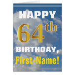 [ Thumbnail: Bold, Cloudy Sky, Faux Gold 64th Birthday + Name ]