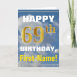 [ Thumbnail: Bold, Cloudy Sky, Faux Gold 69th Birthday + Name Card ]