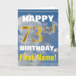[ Thumbnail: Bold, Cloudy Sky, Faux Gold 73rd Birthday + Name Card ]