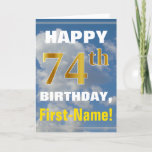 [ Thumbnail: Bold, Cloudy Sky, Faux Gold 74th Birthday + Name Card ]