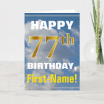 [ Thumbnail: Bold, Cloudy Sky, Faux Gold 77th Birthday + Name Card ]