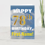 [ Thumbnail: Bold, Cloudy Sky, Faux Gold 78th Birthday + Name Card ]