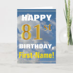 [ Thumbnail: Bold, Cloudy Sky, Faux Gold 81st Birthday + Name Card ]