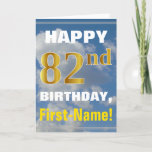 [ Thumbnail: Bold, Cloudy Sky, Faux Gold 82nd Birthday + Name Card ]