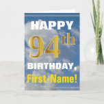 [ Thumbnail: Bold, Cloudy Sky, Faux Gold 94th Birthday + Name Card ]