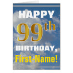 [ Thumbnail: Bold, Cloudy Sky, Faux Gold 99th Birthday + Name ]