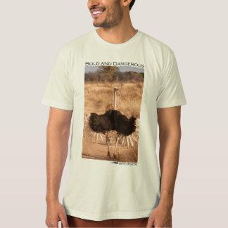 Bold & Dangerous ostrich Tee Shirt