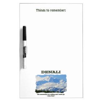 Bold Denali / The mountains are calling…J Muir Dry-Erase Whiteboard