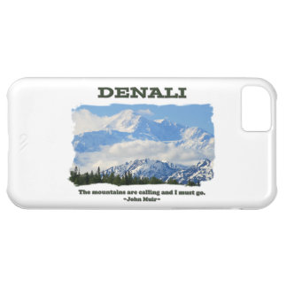 Bold Denali / The mountains are calling…J Muir iPhone 5C Covers
