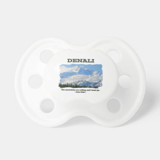 Bold Denali / The mountains are calling…J Muir Pacifier