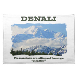 Bold Denali / The mountains are calling…J Muir Cloth Place Mat
