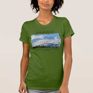 Bold Denali / The mountains are calling…J Muir T-Shirt