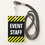 "[ Thumbnail: Bold ""Event Staff"" + Black & Yellow Stripes Badge ]"
