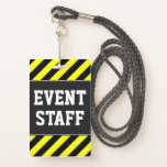 "[ Thumbnail: Bold ""Event Staff"" + Yellow & Black Stripes Badge ]"
