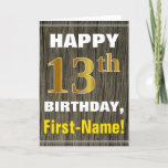 [ Thumbnail: Bold, Faux Wood, Faux Gold 13th Birthday + Name Card ]