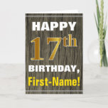 [ Thumbnail: Bold, Faux Wood, Faux Gold 17th Birthday + Name Card ]