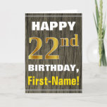 [ Thumbnail: Bold, Faux Wood, Faux Gold 22nd Birthday + Name Card ]