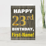 [ Thumbnail: Bold, Faux Wood, Faux Gold 23rd Birthday + Name Card ]