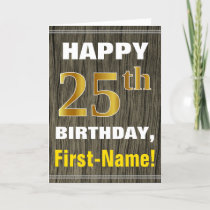 Bold, Faux Wood, Faux Gold 25th Birthday   Name Card