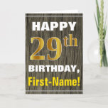 [ Thumbnail: Bold, Faux Wood, Faux Gold 29th Birthday + Name Card ]