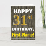 [ Thumbnail: Bold, Faux Wood, Faux Gold 31st Birthday + Name Card ]