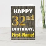 [ Thumbnail: Bold, Faux Wood, Faux Gold 32nd Birthday + Name Card ]