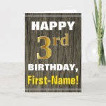 [ Thumbnail: Bold, Faux Wood, Faux Gold 3rd Birthday + Name Card ]