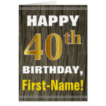 [ Thumbnail: Bold, Faux Wood, Faux Gold 40th Birthday + Name ]