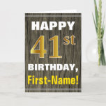 [ Thumbnail: Bold, Faux Wood, Faux Gold 41st Birthday + Name Card ]