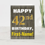 [ Thumbnail: Bold, Faux Wood, Faux Gold 42nd Birthday + Name Card ]