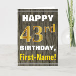 [ Thumbnail: Bold, Faux Wood, Faux Gold 43rd Birthday + Name Card ]