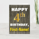 [ Thumbnail: Bold, Faux Wood, Faux Gold 4th Birthday + Name Card ]