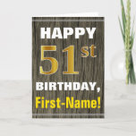 [ Thumbnail: Bold, Faux Wood, Faux Gold 51st Birthday + Name Card ]