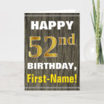 [ Thumbnail: Bold, Faux Wood, Faux Gold 52nd Birthday + Name Card ]