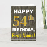 [ Thumbnail: Bold, Faux Wood, Faux Gold 54th Birthday + Name Card ]