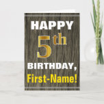 [ Thumbnail: Bold, Faux Wood, Faux Gold 5th Birthday + Name Card ]