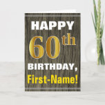 [ Thumbnail: Bold, Faux Wood, Faux Gold 60th Birthday + Name Card ]