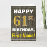 [ Thumbnail: Bold, Faux Wood, Faux Gold 61st Birthday + Name Card ]