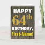 [ Thumbnail: Bold, Faux Wood, Faux Gold 64th Birthday + Name Card ]