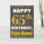 [ Thumbnail: Bold, Faux Wood, Faux Gold 65th Birthday + Name Card ]