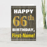 [ Thumbnail: Bold, Faux Wood, Faux Gold 66th Birthday + Name Card ]