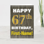 [ Thumbnail: Bold, Faux Wood, Faux Gold 67th Birthday + Name Card ]