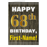 [ Thumbnail: Bold, Faux Wood, Faux Gold 68th Birthday + Name ]