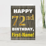 [ Thumbnail: Bold, Faux Wood, Faux Gold 72nd Birthday + Name Card ]
